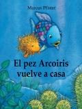 El pez arcoiris vuelve a casa