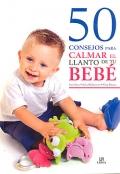 50 consejos para calmar el llanto de tu beb�