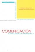 Comunicaci�n y trastornos del desarrollo : evaluaci�n de la competencia (comunicativo-referencial) de personas con autismo y s�ndrome de down