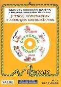 Juegos, adivinanzas y acertijos ortogr�ficos. No.1. 10 a 16 a�os