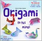 Origami en tus manos. Incluye papeles decorados para cada proyecto.