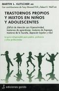 Trastornos propios y mixtos en ni�os y adolescentes.