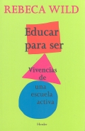 Educar para ser. Vivencias de una escuela activa.