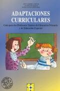 Adaptaciones curriculares. Guía para los profesores tutores de educación primaria y educación especial