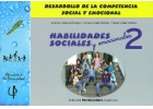 Habilidades sociales y emocionales II. Desarrollo de la competencia social y emocional.