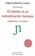 El sonido en la comunicaci�n humana. Introducci�n a la fon�tica.