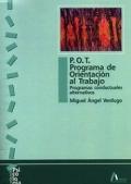 P.O.T. Programa de orientaci�n al trabajo. Programas conductuales alternativos.