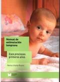 Manual de estimulación temprana. Esos preciosos primeros años