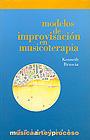Modelos de improvisaci�n en musicoterapia