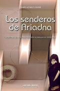 Los senderos de Ariadna. Transformar las relaciones mediante la coeducacin emocional.