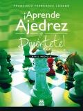 �Aprende ajedrez y divi�rtete! Nivel medio II