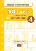 Lengua y Matem�ticas. 101 tareas para desarrollar las competencias 4.