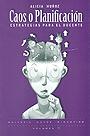Caos o planificaci�n. Estrategias para el docente. Volumen 7