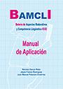 BAMCLI, Bater�a de Aspectos Madurativos y Competencia Ling��stica ICCE. ( Juego completo )