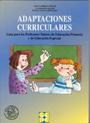 Adaptaciones curriculares. Gu�a para los profesores tutores de educaci�n primaria y educaci�n especial