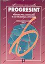 Programas para la estimulaci�n de las habilidades de la inteligencia (Progresint) Gu�a del nivel ESO