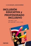Inclusi�n educativa y profesorado inclusivo. Aprender juntos para aprender a vivir juntos