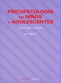 Psicopatolog�a en ni�os y adolescentes. Desarrollos actuales.
