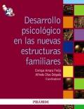 Desarrollo psicológico en las nuevas estructuras familiares.