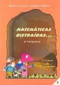 Matemáticas distraídas... 5 de primaria. Crónicas de Mundodepí.