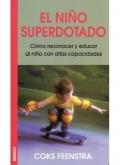 El niño superdotado. Cómo reconocer y educar al niño con altas capacidades