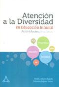 Atención a la Diversidad en Educación Infantil. Actividades prácticas