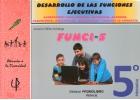 FUNCI-5. Desarrollo de las funciones ejecutivas. 5� de Primaria.