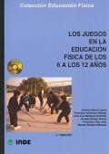 Los juegos en la educaci�n f�sica de los 6 a los 12 a�os. (libro + CD)
