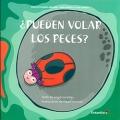 ¿ Pueden volar los peces ?. Proyecto Noria Infantil - Serie Juanita y sus amigos.