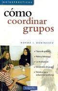 Cómo coordinar grupos.
