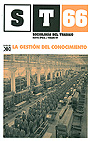 La gestin del conocimiento. Sociologa del Trabajo. Revista cuatrimestral de empleo, trabajo y sociedad. N 66