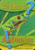 �Qu� sabes de animales? 100 fascinantes preguntas y respuestas