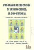 Programa de educaci�n de las emociones: la con-vivencia. Cuaderno para el alumnado de 3 a 6 a�os.