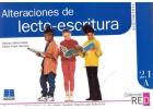 Alteraciones de lecto-escritura. Refuerzo y desarrollo de habilidades mentales b�sicas. 2.1 A