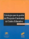 Estrategias para la gesti�n del proyecto curricular de centro educativo