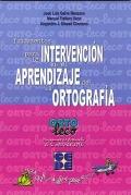 Fundamentos para la intervención en el aprendizaje de la ortografía. (Manual Ortoleco)