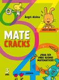 Matecracks. ¡Para ser unos buenos matemáticos! 3 años