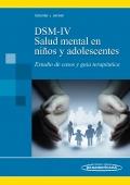 DSM-IV. Salud Mental en ni�os y adolescentes. Estudio de casos y gu�a terap�utica.