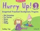 Hurry up!. Level 3 Students�s Book. Integrated Preschool Development Program.