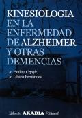 Kinesiología en la enfermedad de alzheimer y otras demencias.