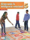 Alcanzando la inteligencia emocional 5. Primaria