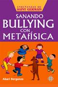 Sanando bullying con metaf�sica