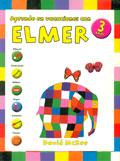 Aprende en vacaciones con Elmer. Cuaderno de vacaciones (3 a�os)