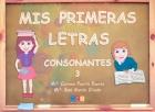 Mis primeras letras. Consonantes 3