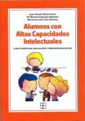 Alumnos con altas capacidades intelectuales. Caracter�sticas, evaluaci�n y respuesta educativa. (con CD)