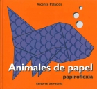 Animales de papel. Papiroflexia