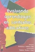 Evaluando aprendizajes en contextos educativos.