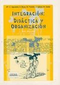 Integraci�n: Did�ctica y organizaci�n.
