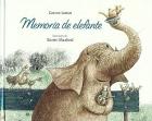 Memoria de elefante.