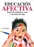 Educacin afectiva. Desarrollo acdemico, social y emocional del nio.